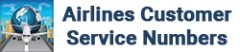 Airlines Customer Service Numbers